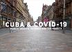 Cuba & Covid 19, TRT :58  premiered 12/8/20