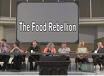 The Food Rebellion, TRT :58  recorded 8/3/13