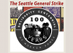 The Seattle General Strike Solidarity Centennial, TRT 1:17  recorded 2/9/19
