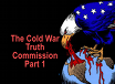 Cold War Truth Commission, TRT :58  recorded 3/21/21